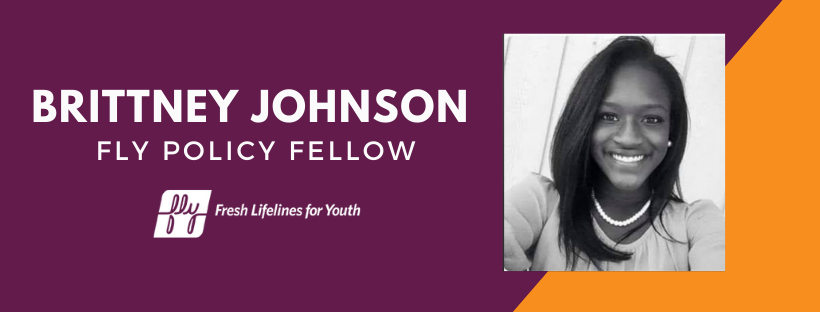 Presenting FLY's Policy Fellow: Brittney Johnson